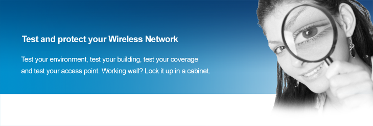 Wireless Network testers and Cabinets
